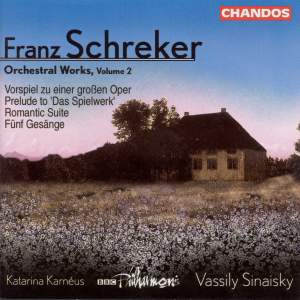 Schreker - Orchestral Works Volume 2 Product Image