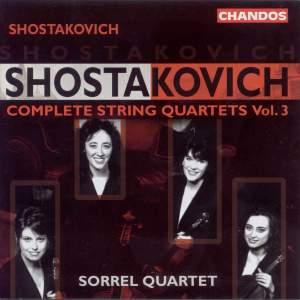 Shostakovich - Complete String Quartets Volume 3