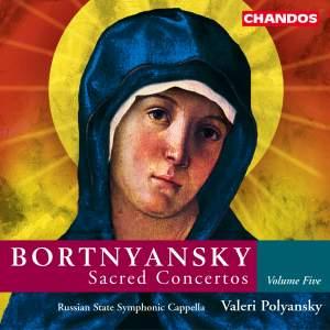 Bortnyansky - Sacred Concertos Volume 5