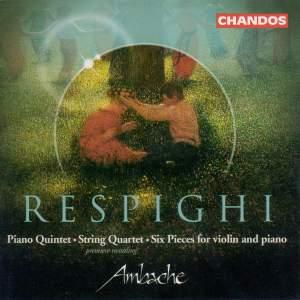 Respighi - Chamber Music