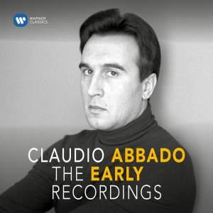 Claudio Abbado - The Early Recordings