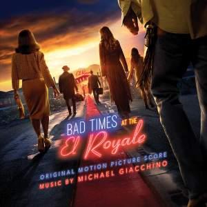 Bad Times At The El Royale (Original Motion Picture Score)