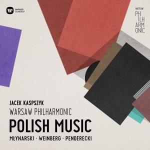 Polish Music: Mlynarski, Weinberg, Penderecki