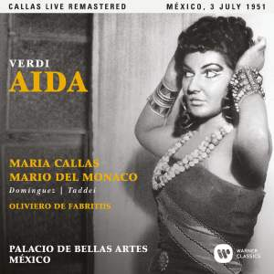 Verdi: Aida (1951 - Mexico City) - Callas Live Remastered