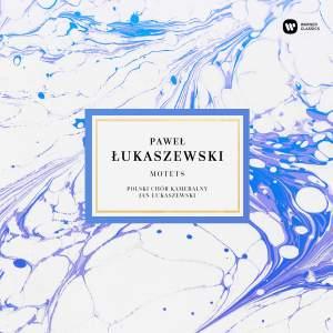 Paweł Łukaszewski: Motets Product Image