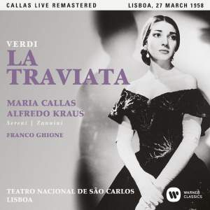 Verdi: La traviata (1958 - Lisbon) - Callas Live Remastered