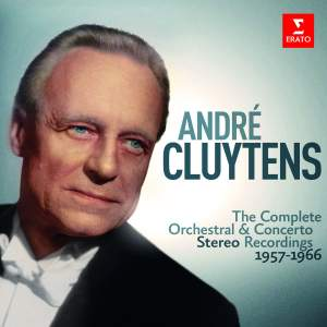 André Cluytens - Complete Stereo Orchestral Recordings, 1957-1966