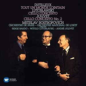 Dutilleux: Tout un monde lointain, Lutoslawski: Cello Concerto & Jolivet: Cello Concerto No. 2