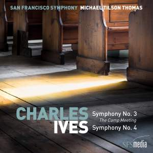 Ives: Symphony Nos. 3 & 4, Selected American Hymns