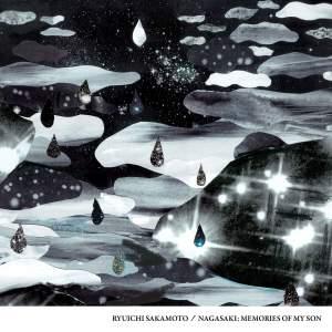 Ryuichi Sakamoto - Nagasaki: Memories Of My Son