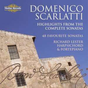 Scarlatti - Highlights from the 'Complete Sonatas'