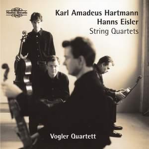 Karl Hartmann & Hanns Eisler: String Quartets