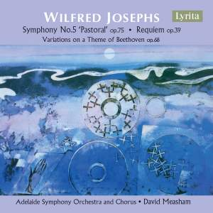 Wilfred Josephs: Symphony No. 5 & Requiem