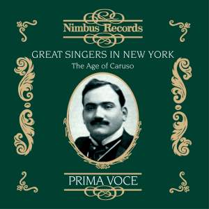 Great Singers in New York - The Age of Caruso