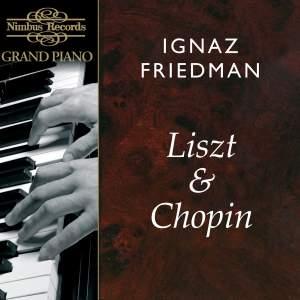 Ignaz Friedman plays Liszt & Chopin