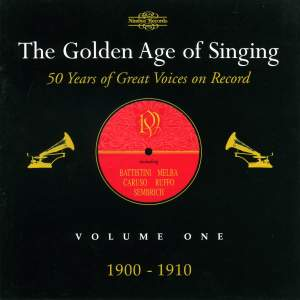 The Golden Age of Singing Vol. 1, 1900 - 1910