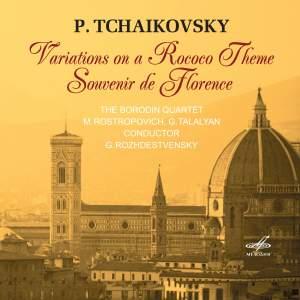 Piotr Ilyich Tchaikovsky: Variations on a Rococo Theme & Souvenir De Florence