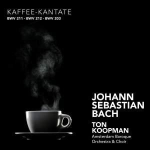 J S Bach - Coffee Cantata, Peasant Cantata & Amore Traditore