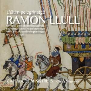 Ramon Llull: L'ultim Pelegrinatge