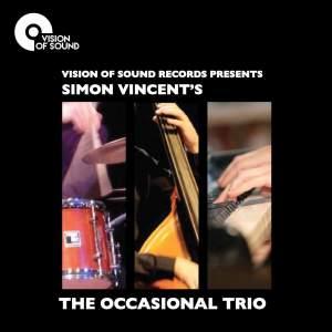 Simon Vincent's The Occasional Trio