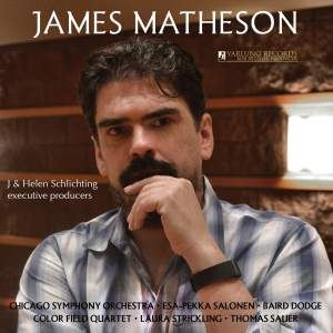 James Matheson: String Quartet, Violin Concerto, Times Alone