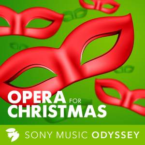 Opera for Christmas: Songs and Carols