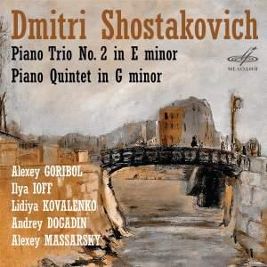 Shostakovich: Piano Trio No. 2 & Piano Quintet in G Minor
