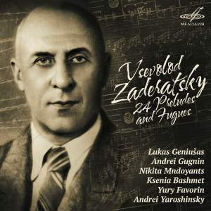 Zaderatsky: Preludes and Fugues (24)