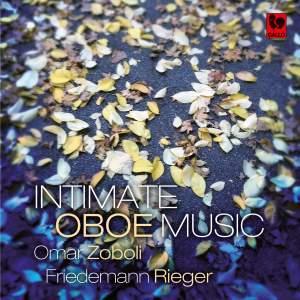Britten - Nielsen - Koechlin - Mosca - Cowel - Boguslawski: Intimate Oboe Music