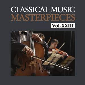 Classical Music Masterpieces, Vol. XXIII