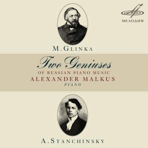 Stanchinsky & Glinka - Two Genius's of Russian Piano Music