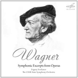 Wagner: Symphonic Excerpts from Operas
