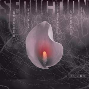 Seduction - Songs by Richard Strauss