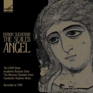 Shchedrin: The Sealed Angel