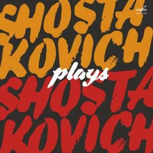 Shostakovich Plays Shostakovich Product Image