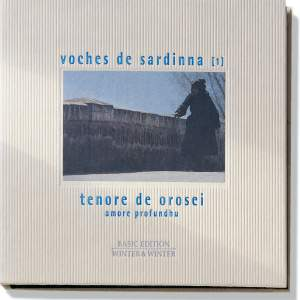 Voches De Sardinna: Tenore de Orosei/Amore Profundhu