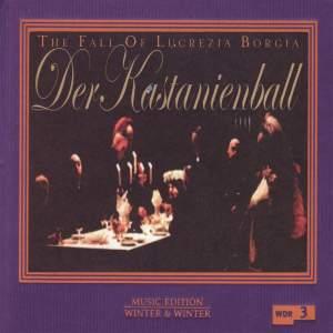 Der Kastanienball (The Chestnut Ball)