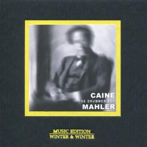 Mahler: Caine The Drummer Boy