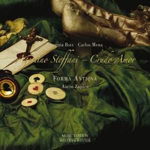 Agostino Steffani: Crudo Amor