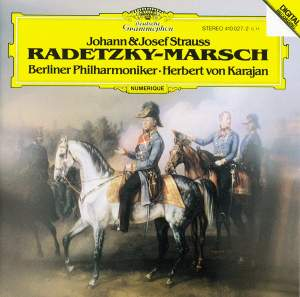Johann & Josef Strauss: Radetzky March & other works