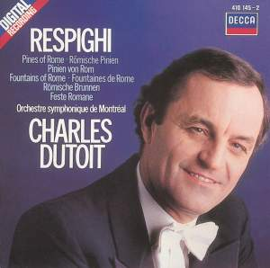 Respighi: Pines of Rome, Fountains of Rome & Roman Festivals