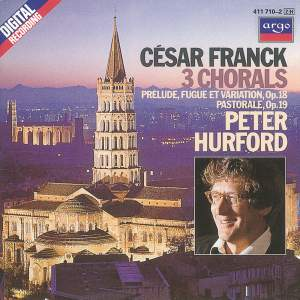 Franck: 3 Chorals and other works