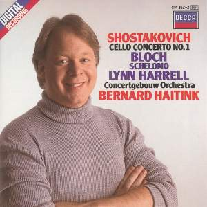 Shostakovich: Cello Concerto No. 1 & Bloch: Schelomo