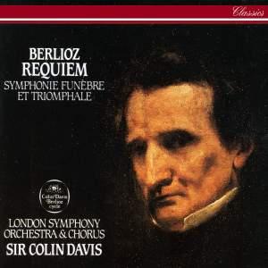 Berlioz: Grande Messe des Morts, Op. 5 (Requiem), etc.