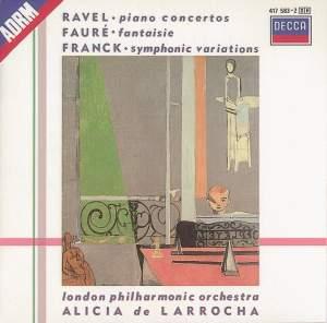 Ravel: Piano Concertos, Franck: Variations symphoniques & Fauré: Fantaisie