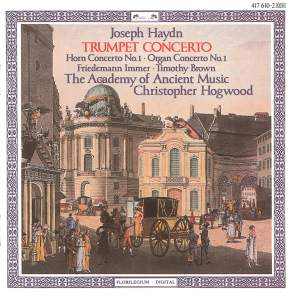 Haydn: Trumpet, Organ and Horn Concertos