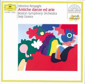 Respighi: Ancient Airs and Dances, Suites Nos. 1, 2 & 3