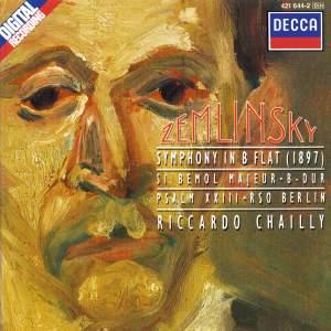 Zemlinsky: Symphony No. 2 in B flat & Psalm 23