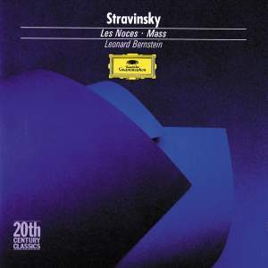 Stravinsky: Les Noces & Mass