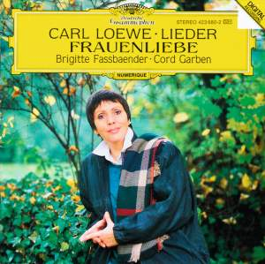 Loewe: Lieder & Frauenliebe